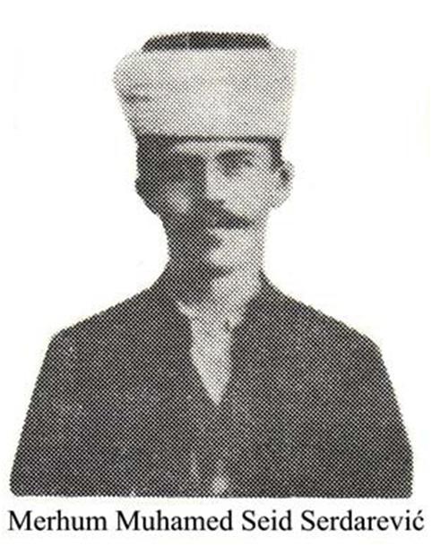 Muhamed Seid Serdarević (1882 – 1918)