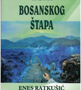 Tajna bosanskog štapa – Enes Ratkušić