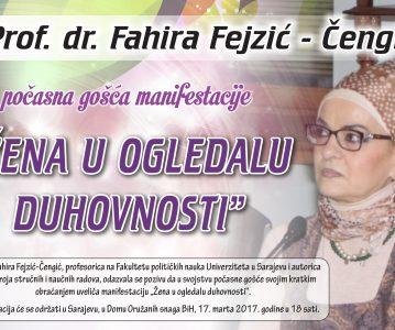 """Prof. dr. Fahira Fejzić-Čengić – počasna gošća manifestacije """"Žena u ogledalu duhovnosti"""""""