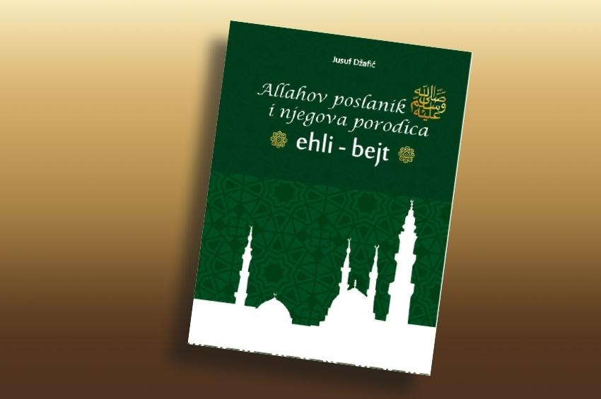 Prva sveobuhvatna knjiga o Ehli-bejtu na našem jeziku